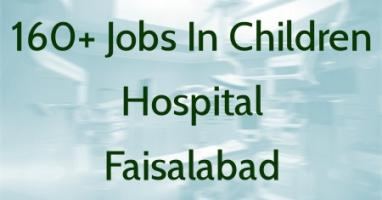 Jobs In Children Hospital and Institute of Child Health